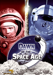 Der Sprung ins All / Dawn of the Space Age
